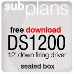 "DS1200s 12"" sealed subwoofer plan"